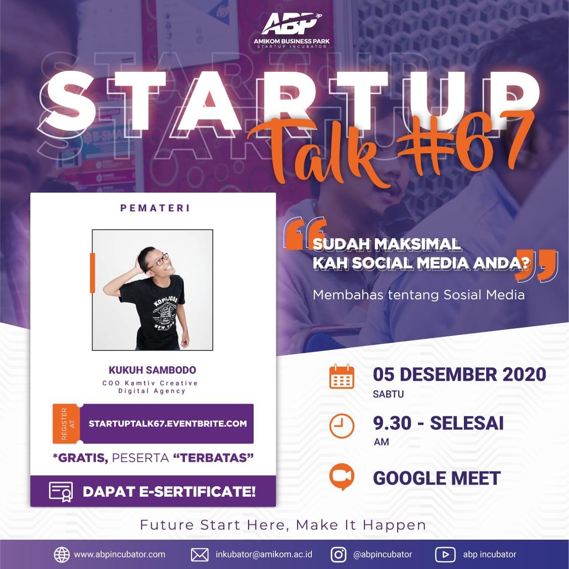 Event Startuptalk #67 Sudah Maksimal Kah Social Media Anda